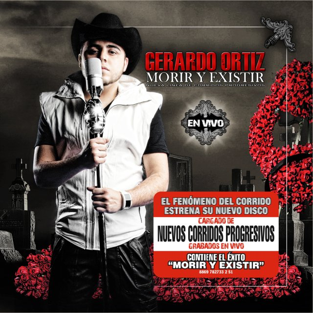 Gerardo Ortiz - Morir Y Existir - En Vivo (2011)