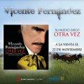 PRE ORDENA TU CD DE VICENTE FERNANDEZ